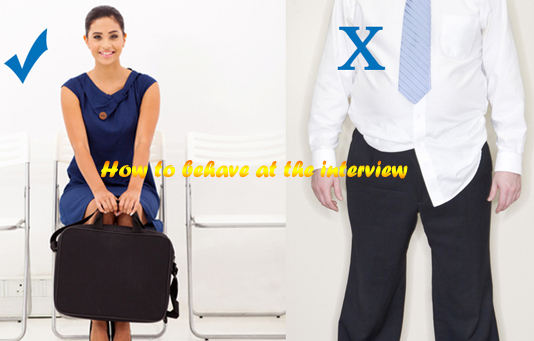 How to behave at an interview