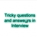 Tricky questions and answers in Interview