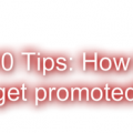 10 Tips How to get promoted