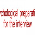 Psychological preparation for the interview
