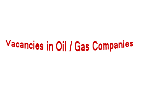 Vacancies in Oil and Gas Companies